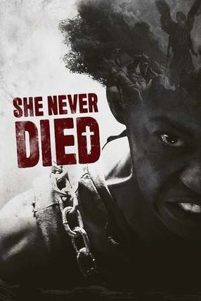 Poster: She Never Died