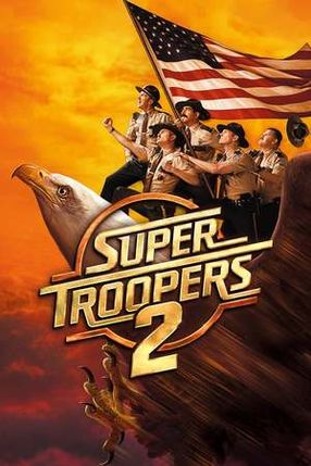 Poster: Super Troopers 2