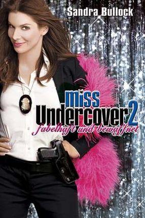 Poster: Miss Undercover 2 - Fabelhaft und bewaffnet