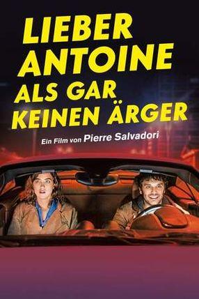 Poster: Lieber Antoine als gar keinen Ärger
