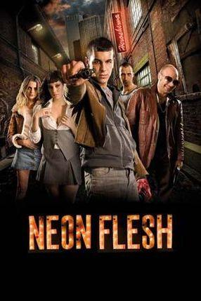 Poster: Neon Flesh