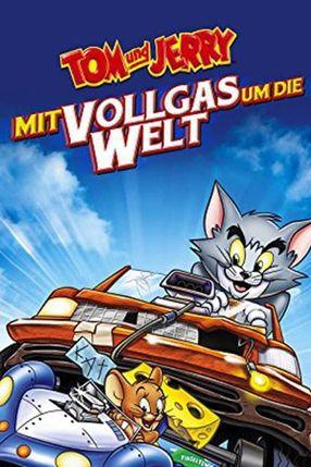 Poster: Tom & Jerry - Mit Vollgas um die Welt