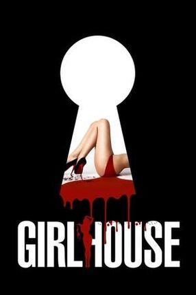 Poster: Girlhouse - Töte, was Du nicht kriegen kannst!