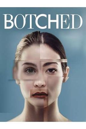 Poster: Botched