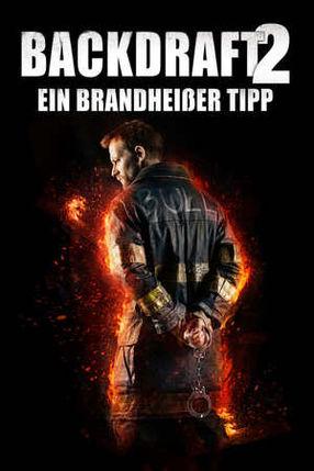 Poster: Backdraft 2: Ein brandheißer Tipp