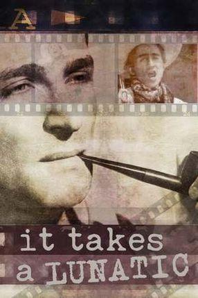 Poster: It Takes a Lunatic