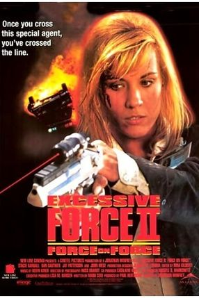 Poster: Excessive Force II