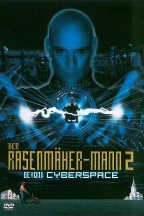 Poster: Der Rasenmäher-Mann 2: Beyond Cyberspace