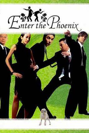 Poster: Enter the Phoenix