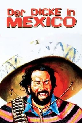 Poster: Der Dicke in Mexico