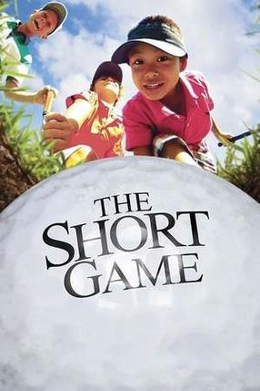 Poster: The Short Game