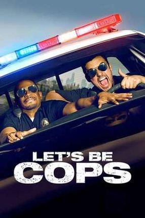 Poster: Let's be Cops - Die Party Bullen
