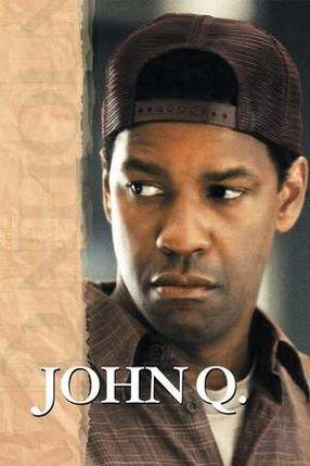 Poster: John Q. - Verzweifelte Wut