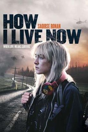 Poster: How I Live Now