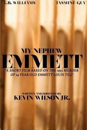 Poster: My Nephew Emmett