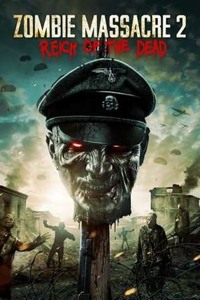 Poster: Zombie Massacre 2: Reich of the Dead