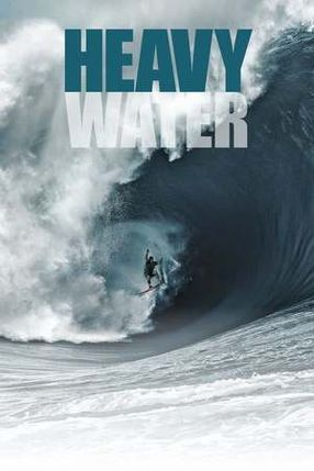 Poster: Heavy Water