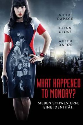 Poster: What Happened to Monday?