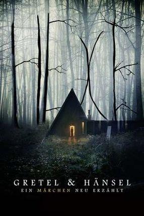 Poster: Gretel & Hänsel: Ein Märchen neu erzählt