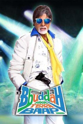 Poster: Bbuddah Hoga Terra Baap