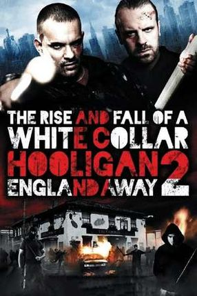 Poster: White Collar Hooligan 2