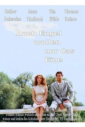 Poster: Auch Engel wollen nur das Eine