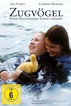 Poster: Zugvögel - Wenn Freundschaft Flügel verleiht