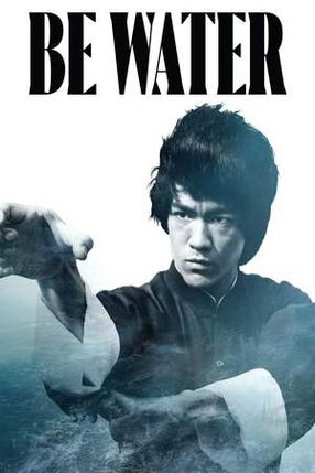 Poster: Be Water