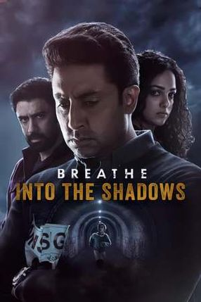 Poster: Breathe: Into the Shadows
