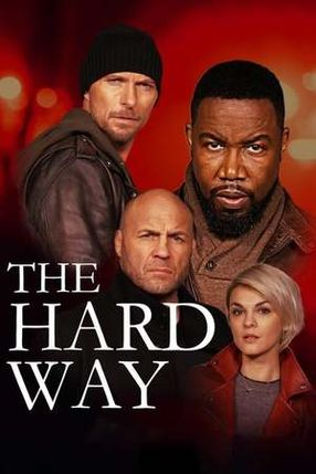 Poster: The Hard Way