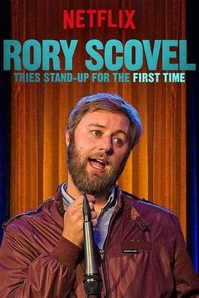Poster: Rory Scovel Tries Stand-Up for the First Time