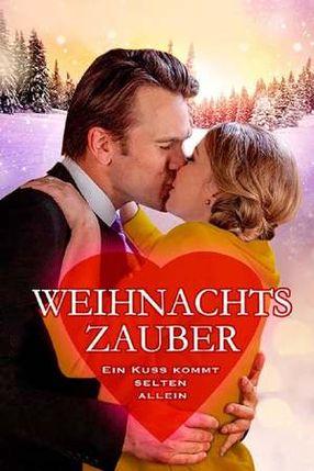 Poster: Weihnachtszauber - Ein Kuss kommt selten allein