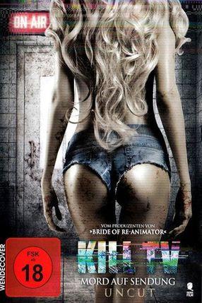 Poster: Kill TV - Mord auf Sendung