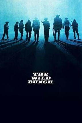 Poster: The Wild Bunch - Sie kannten kein Gesetz