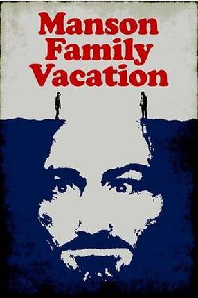 Poster: Manson Family Vacation