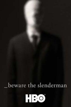Poster: Beware the Slenderman