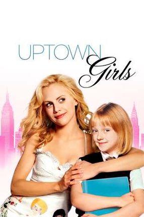 Poster: Uptown Girls - Eine Zicke kommt selten allein